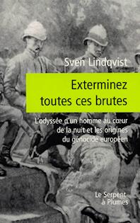 ''Exterminez toutes ces brutes'' de Sven Lindqvist