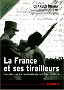 Livre de Charles Onana consacré au rôle des « tirailleurs » pendant la seconde guerre mondiale