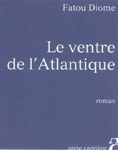 """""""Le ventre de l'atlantique"""", le nouveau livre de Fatou Diome"""