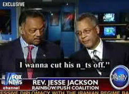 Jesse Jackson : ''I want to cut his nuts off''