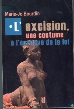 """Résultat de recherche d'images pour """"BOURDIN Marie-Jo, L'excision : une coutume à l'épreuve de la loi, Editions A3, 2005"""""""