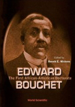 """EDWARD BOUCHET, The First African-American Doctorate"" de Ronald E. Mickens"