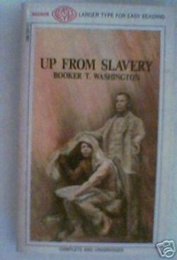 L'autobiographie de Booker T. Washington « Up from slavery »