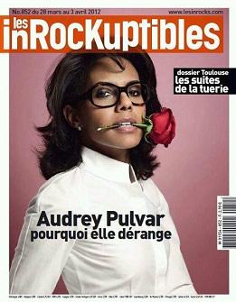 Audrey Pulvar en couverture du magazine ''Les Inrockuptibles'' en mars 2012. Elle en devient directrice générale chargée de la rédaction...
